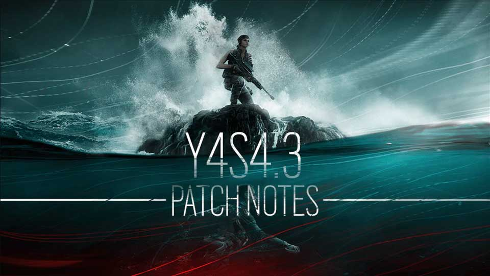 r6 - patch notes - y4-s4.3